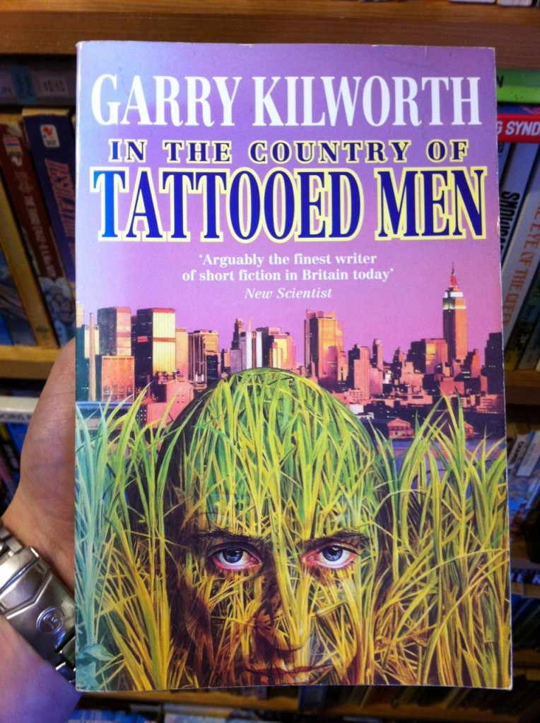 In The Country Of Tattooed Men by Garry Kilworth
