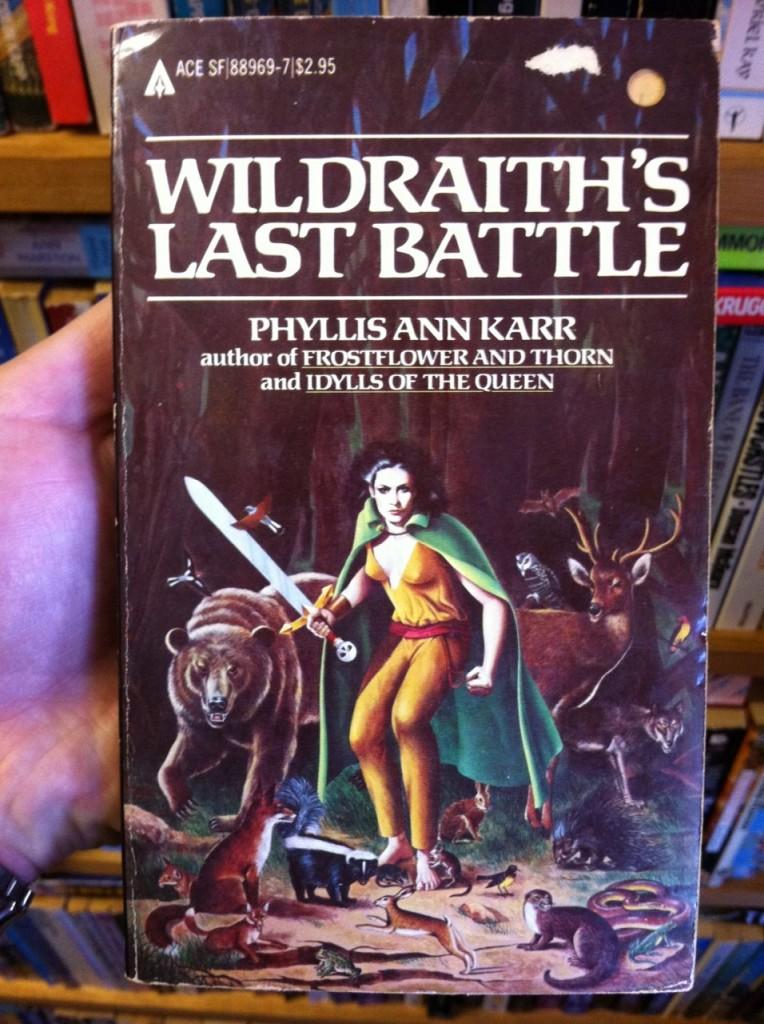 Wildraith's Last Battle by Phyllis Ann Karr