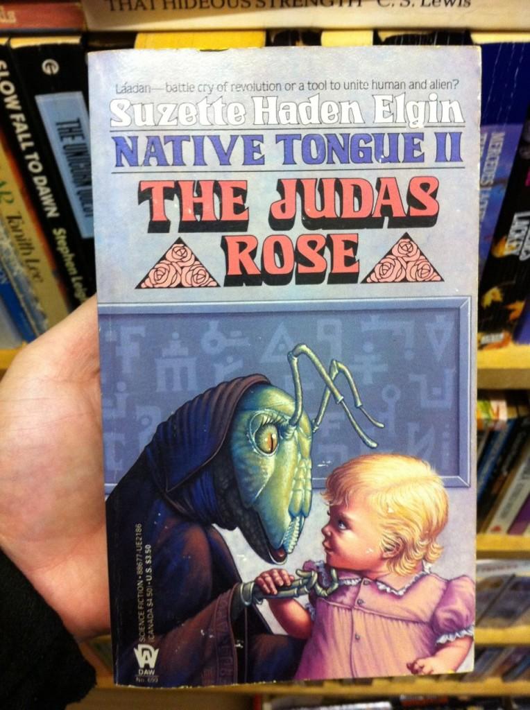 The Judas Rose by Suzette Haden Elgin